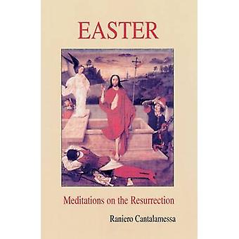 Easter - Meditations on the Resurrection by Raniero Cantalamessa - Dem