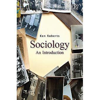 Soziologie - eine Einführung von Ken Roberts - 9780857930217 Buch
