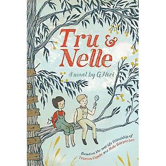 Tru & Nelle by G. Neri - 9781328740953 Book