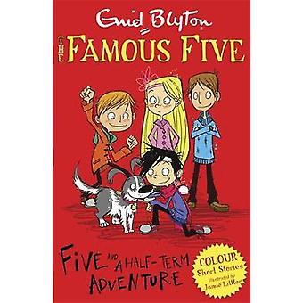 Pięć i pół termin przygoda przez Enid Blyton - Jamie Littler - 97814