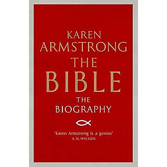 The Bible - The Biography (Main) by Karen Armstrong - 9781782396406 Bo