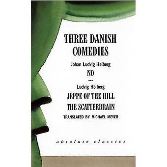 Tre danska komedier - - ingen--- Jeppe av kullen--- VIRRHÖNA