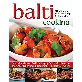 Balti Cooking av Shehzad Husain - 9781844769063 bok