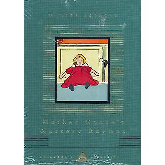 Mother Goose's Nursery Rhymes by Walter Jerrold - Charles Robinson -