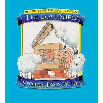 Das verlorene Schaf von Nick Butterworth - Mick Inkpen - 9781859857465 Buch
