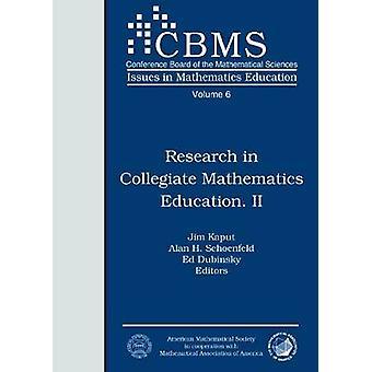 Research in Collegiate Mathematics Education II by Jim Kaput - Alan H