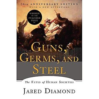 Guns, Germs, and Steel: The�Fates of Human Societies