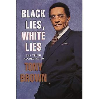 Neri bugie, bugie bianche: La verità secondo Tony Brown