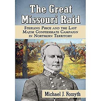 El Raid de gran Missouri: Precio esterlina y la última campaña de mayor confederado en territorio del norte