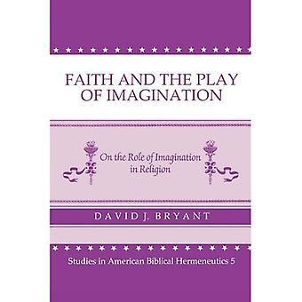 Tro och leken av fantasi på rollen av fantasi i Religion