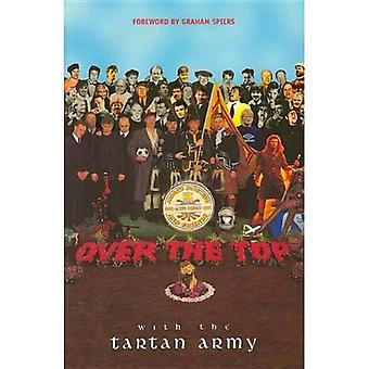 Over the Top with the Tartan Army: Active Service 1992-97