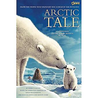 Cuento Ártico: Oficial foto libro a la película principal (Arctic Tale): libro oficial infantil del cuadro a la película principal (Arctic Tale)