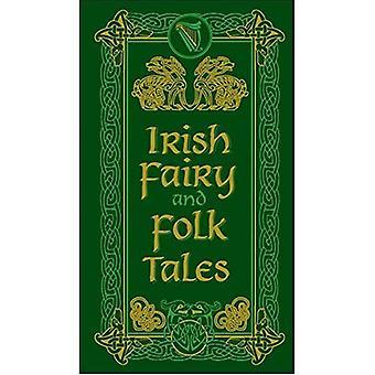 Irish Fairy and Folk Tales (Barnes & Noble Leatherbound Pocket Editions)