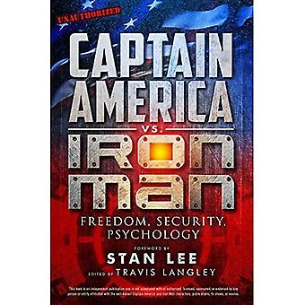 Captain America vs. Iron Man: frihet, säkerhet, psykologi