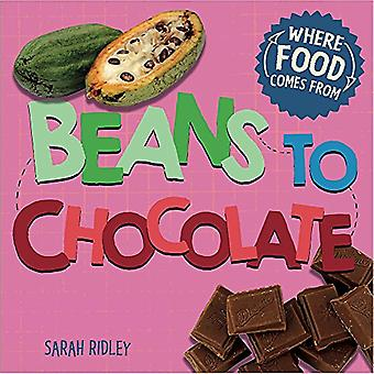 Where Food Comes From: Beans to Chocolate (Where Food Comes From)