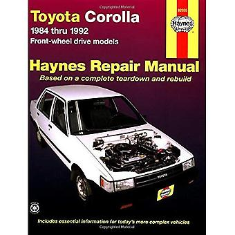 Toyota Corolla 1984 par le biais de modèles à traction avant 1992: Manuel de réparation automobile (1025) (modèle américain)