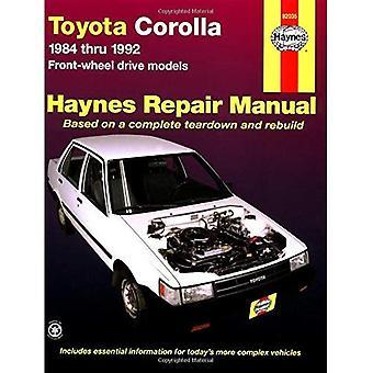 Toyota Corolla 1984 Thru 1992 Front-Wheel Drive Models : Automotive Repair Manual (1025) (US model)