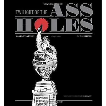 Crépuscule de l'un ** trous: dessins animés & essais 2005-2009