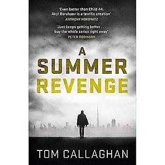 Une vengeance de l'été: Un inspecteur Akyl Borubaev Thriller (3)