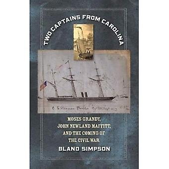 Two Captains from Carolina:� Moses Grandy, John Newland� Maffitt, and the Coming of the Civil War