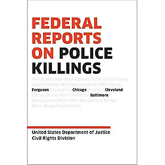 Federal Reports on Police Killings: Ferguson, Cleveland, and Baltimore