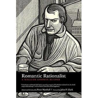 Rationaliste romantique: Un lecteur de William Godwin