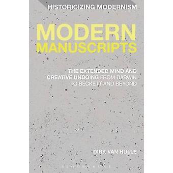 Modern Manuscripts by Hulle & Dirk Van
