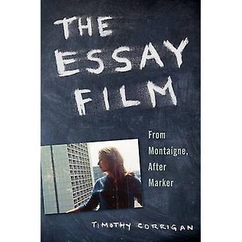 O filme de ensaio de Montaigne após o marcador por Corrigan & Timothy