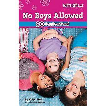 No Boys Allowed 90Day Devotional by Adams & Michelle Medlock
