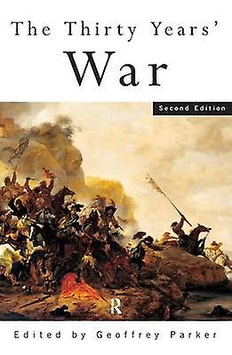 The Thirty Years War by Parker & G.