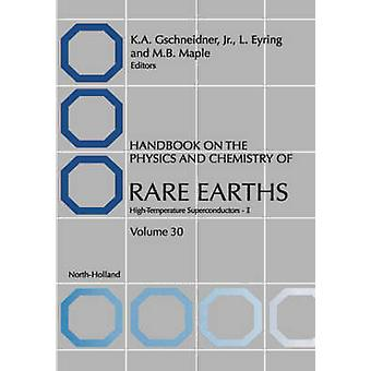 Handbuch der Physik und Chemie der seltene Erden seltene Erden Hochtemperatursupraleiter ich von Gschneidner & K. ein.