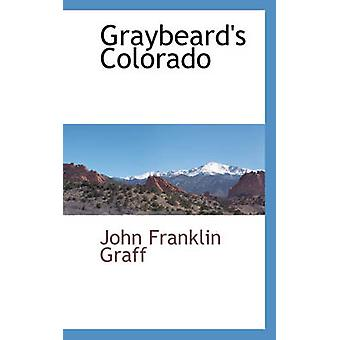 Graybeards Colorado af Graff & John Franklin