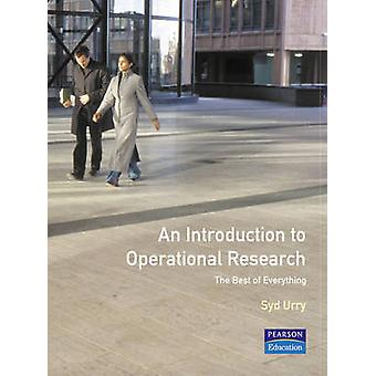 Introduction to Operational Research The Best of Everything by Urry