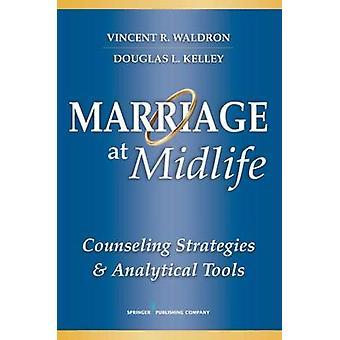 Äktenskap i medelåldern rådgivning strategier och analysverktyg Waldron & Vincent r.