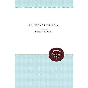 Senecas Drama by Pratt & Norman T.
