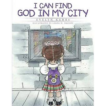 I Can Find God in My City by Kahrs & Evelyn