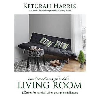 Instructions for the Living Room by Harris & Keturah