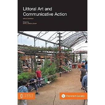 Littoral Art and Communicative Action by Barber & Bruce