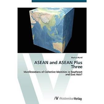 ASEAN e ASEAN mais três por Hund Markus