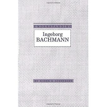 Begrip Ingeborg Bachmann: Inzicht in moderne Europese en Latijns-Amerikaanse literatuur
