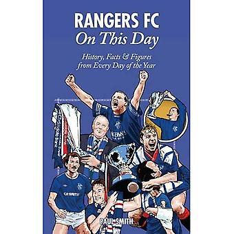 Rangers op deze dag: Geschiedenis, feiten & cijfers van elke dag van het jaar