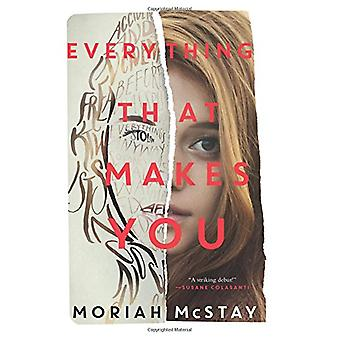 Everything That Makes You by Moriah McStay - 9780062295491 Book