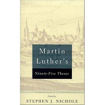Martin Luther's Ninety-Five Theses by Martin Luther - 9780875525570 B