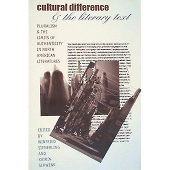 Cultural Differences and the Literary Text - Pluralism and the Limits