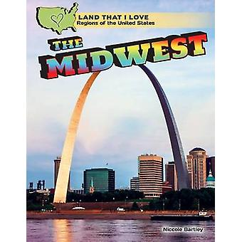 The Midwest by Niccole Bartley - 9781477768655 Book