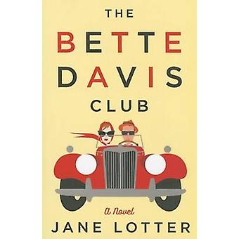 The Bette Davis Club by Jane Lotter - 9781503951075 Book