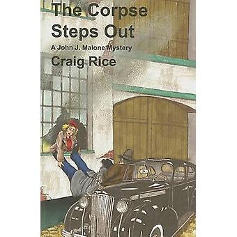 The Corpse Steps Out by Craig Rice - 9781601870681 Book