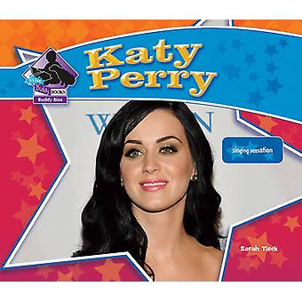 Katy Perry by Sarah Tieck - 9781617830211 Book