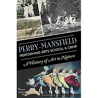 Perry-Mansfield Performing Arts School & Camp - A History of Art in Na