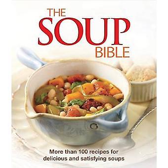 Soup Bible by Ltd Publications International - 9781680221916 Book